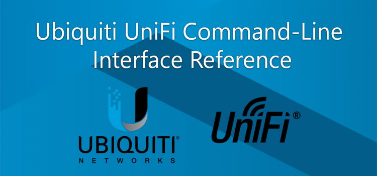 Ubiquiti UniFi Command-Line Interface Reference