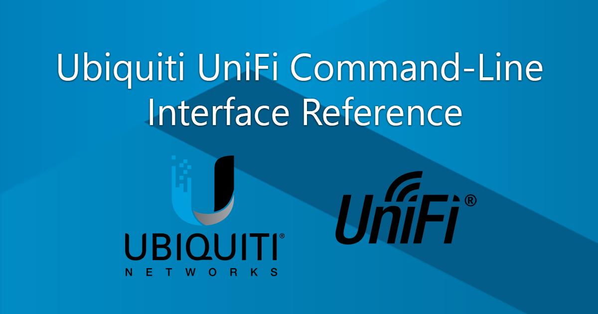 Ubiquiti UniFi Command-Line Interface Reference
