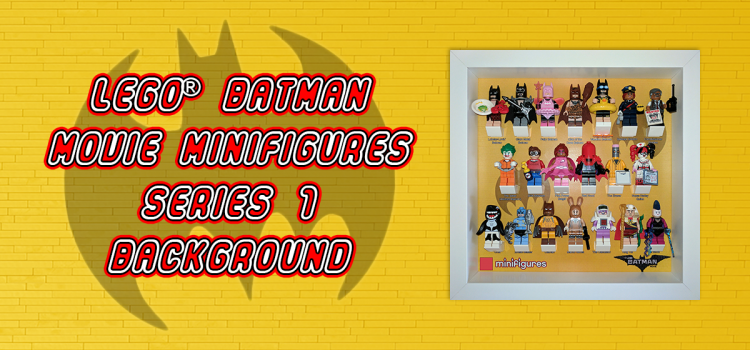 LEGO Batman Movie Minifigures Series 1 Background
