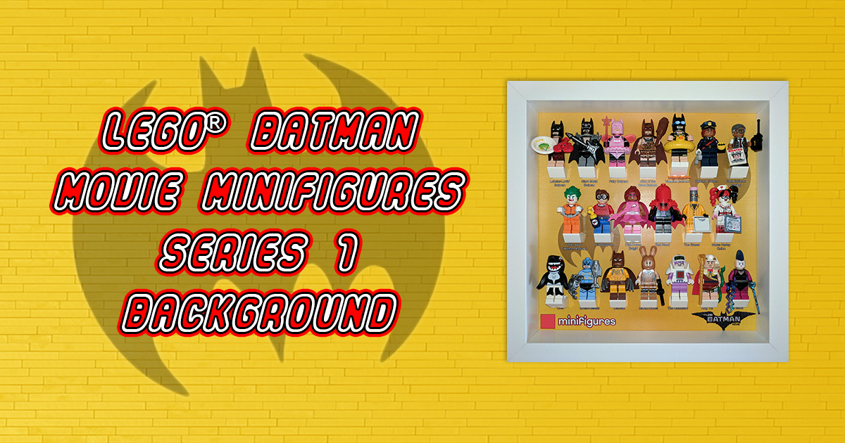 LEGO Batman Movie Minifigures Series 1 Background