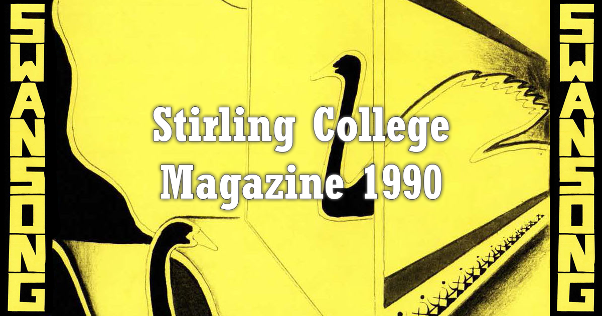 Stirling College Swansong 1990