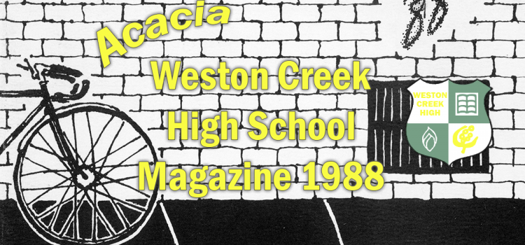 Weston Creek High School Magazine 1988