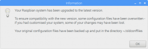 Information: Your Raspbian system has been upgraded to the latest version