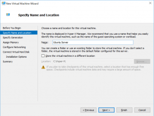 New Virtual Machine Wizard: Specify Name and Location
