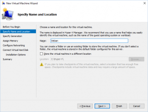 Hyper-V Manager - New Virtual Machine Wizard: Specify Name and Location