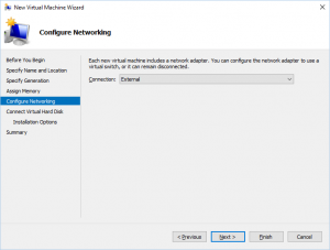 Hyper-V Manager - New Virtual Machine Wizard: Configure Networking