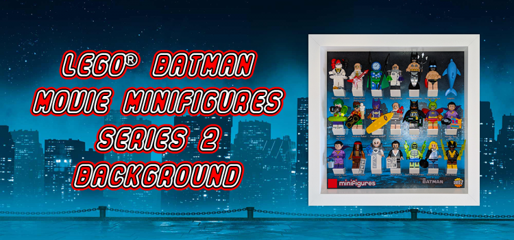 LEGO<sup>®</sup> Batman Movie Minifigures Series 2 Background