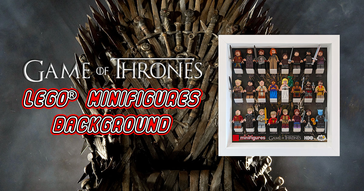 Game of Thrones LEGO® Minifigures Background
